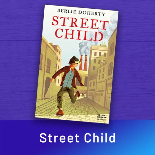 Street Child by Berlie Doherty – featured on the home page