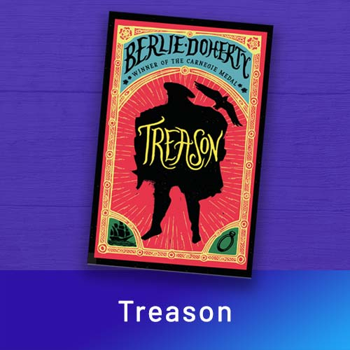 Treason by Berlie Doherty – featured on the home page